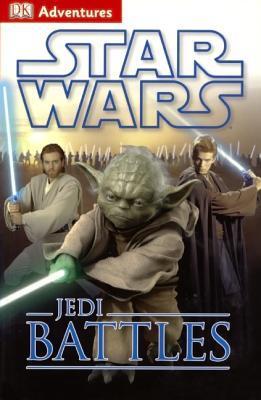 Star Wars: Jedi Battles DK Publishing