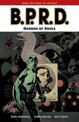 B.P.R.D. Vol. 7: The Garden of Souls Mike Mignola