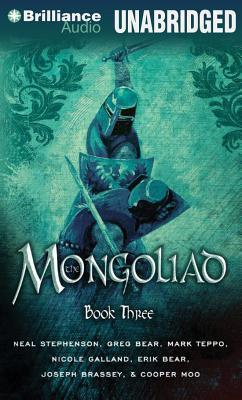 Mongoliad: Book Three, The  by  Neal Stephenson