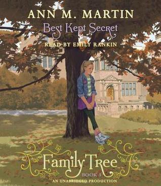 Family Tree #3: Best Kept Secret Ann M. Martin