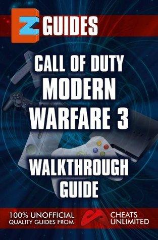EZ Guides Modern Warfare 3 The Cheat Mistress