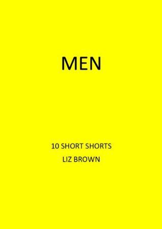 MEN: 10 Short Shorts Liz    Brown