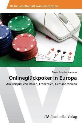 Onlinegluckpoker in Europa  by  Brauchli-Jageneau Nicole