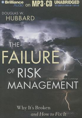 Failure of Risk Management, The: Why Its Broken and How to Fix It Douglas W. Hubbard