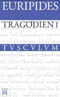 Tragodien: Griechisch - Deutsch  by  Euripides