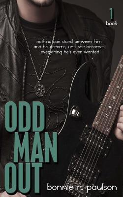 Odd Man Out (Odds and Evens, #1)  by  Bonnie R. Paulson