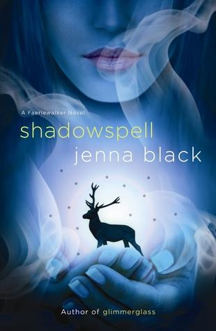 Shadowspell: Faeriewalker 2  by  Jenna Black