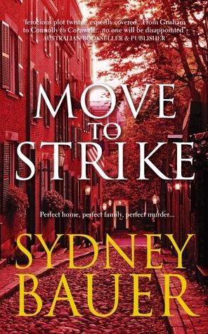 Move to Strike: A David Cavanaugh Novel 4  by  Sydney Bauer