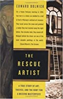 Rescue Artist: A True Story of Art, Thieves, and the Hunt for a Missing Masterpiece Edward Dolnick