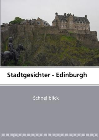 Stadtgesichter - Edinburgh Melanie Völker