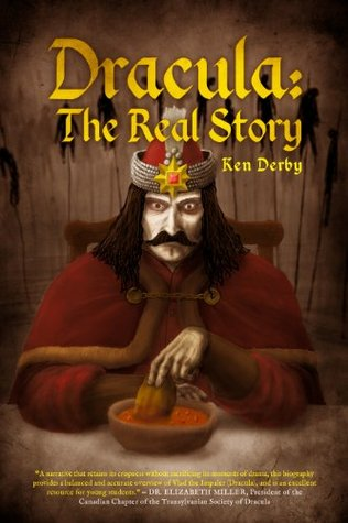Dracula: The Real Story Ken Derby