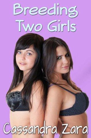 Fun With Two Girls Cassandra Zara