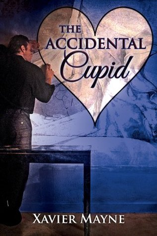 The Accidental Cupid Xavier  Mayne