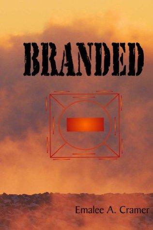 Branded  by  Emalee Cramer