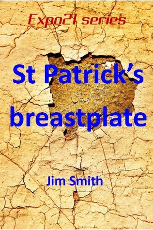 St Patricks breastplate (EXPO21)  by  Jim Smith