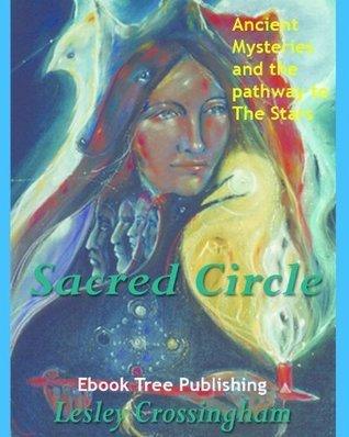 Sacred Circle  by  Lesley Crossingham