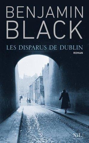 Les Disparus de Dublin aka Christine Falls Benjamin Black