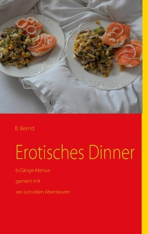 Erotisches Dinner B. Bernd