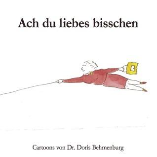 Ach du liebes bisschen Doris Behmenburg