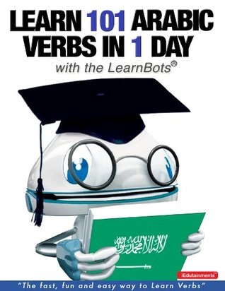 Learn 101 Arabic Verbs in 1 Day with the LearnBots® Rory Ryder