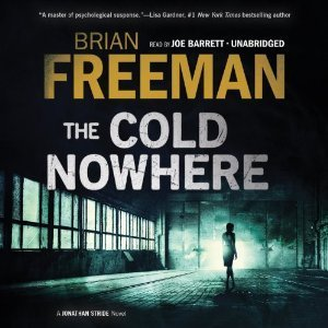 The Cold Nowhere: A Jonathan Stride Novel (Jonathan Stride, #6)  by  Brian Freeman