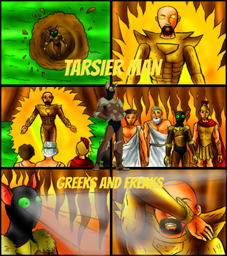 Tarsier Man: Greeks and Freaks  by  Pat Hatt