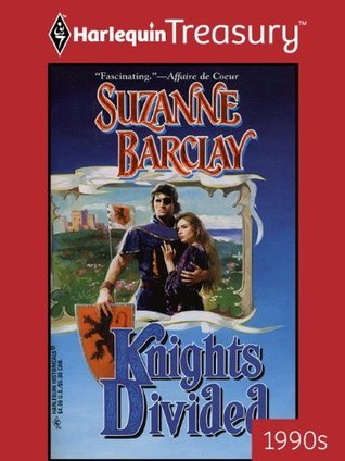 Knights Divided  by  Suzanne Barclay