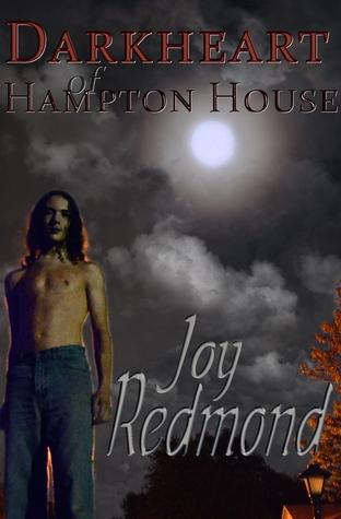 DarkHeart of Hampton House  by  Joy Redmond