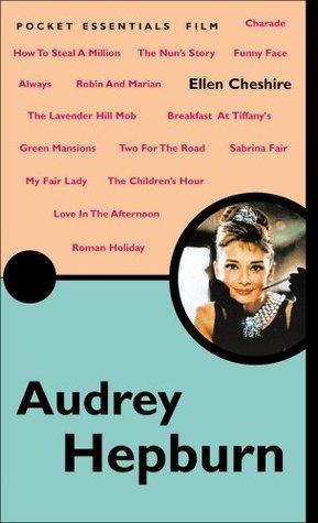 Audrey Hepburn (Pocket Essential series)  by  Ellen Cheshire