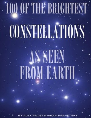 100 of the Brightest Constellations as Seen From Earth  by  Alex Trost