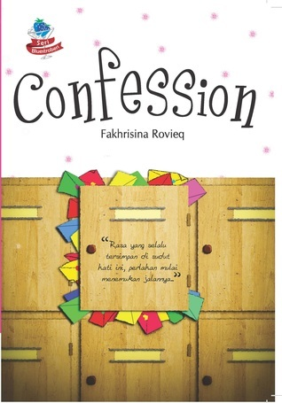 Confession  by  Fakhrisina Amalia