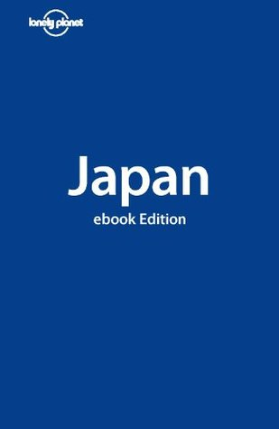 Lonely Planet Japan (Country Guide) Chris Rowthorn