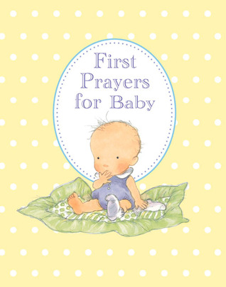 First Prayers for Baby Sophie Piper