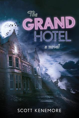 The Grand Hotel Scott Kenemore