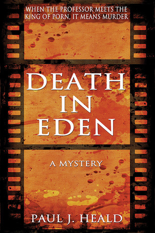 Death in Eden: A Mystery  by  Paul Heald
