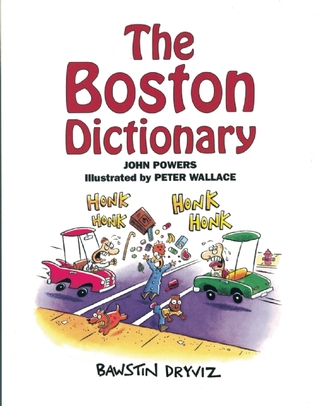 The Boston Dictionary  by  John  Powers