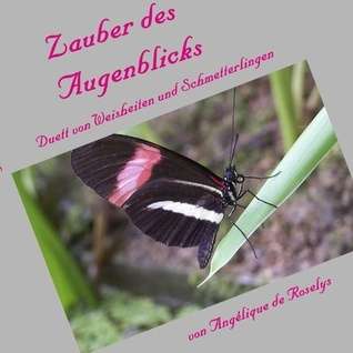 Zauber des Augenblicks: Duett von Weisheiten und Schmetterlingen Angélique de Roselys