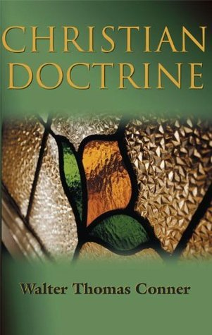Christian Doctrine  by  W. T. Conner