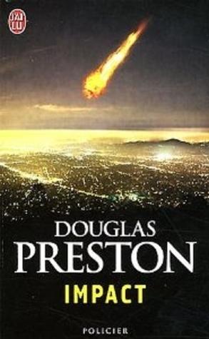 Impact (Wyman Ford #3)  by  Douglas Preston