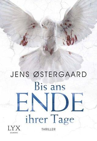Bis ans Ende ihrer Tage  by  Jens Østergaard