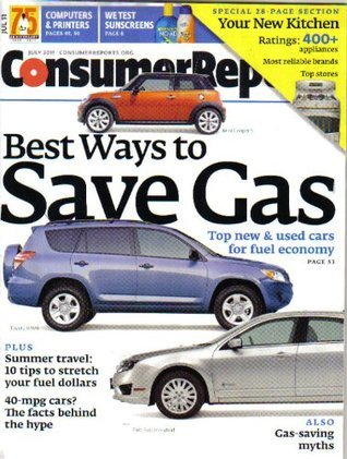 Consumer Reports Magazine July 2011 (Number 7)  by  Consumers union
