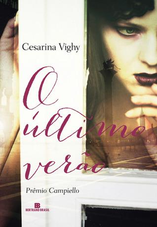 O Último Verão  by  Cesarina Vighy