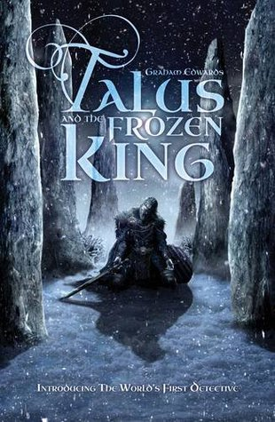 Talus and the Frozen King (Talus, #1) Graham Edwards