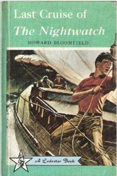 Last Cruise of The Nightwatch  by  Howard V. L. Bloomfield