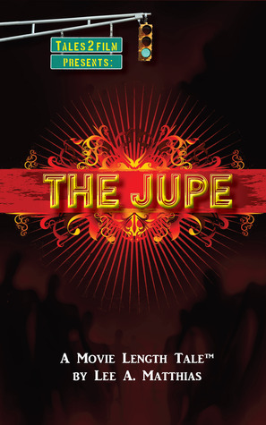 The Jupe  by  Lee Matthias