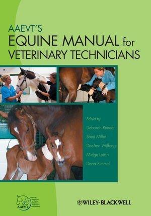 AAEVTs Equine Manual for Veterinary Technicians  by  Deborah Reeder