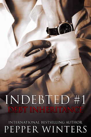 Debt Inheritance (Indebted, #1) Pepper Winters