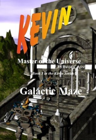 Kevin - The Galactic Maze  by  David Ayre