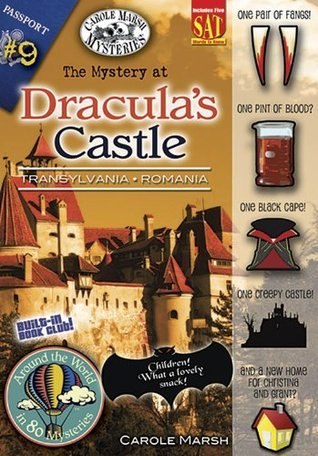 The Mystery at Draculas Castle: Transylvania, Romania ((Around the World in 80 Mysteries))  by  Carole Marsh