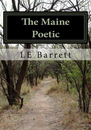 The Maine Poetic Le Barrett